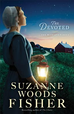 The Devoted  The Bishop s Family Book  3