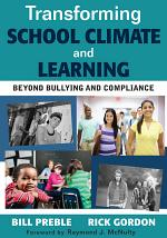 Transforming School Climate and Learning