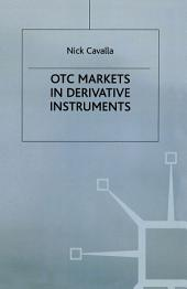 OTC Markets in Derivative Instruments