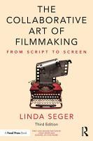 The Collaborative Art of Filmmaking PDF