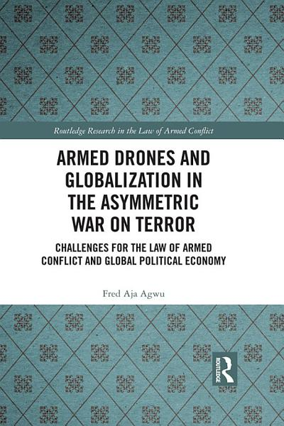 Armed Drones and Globalization in the Asymmetric War on Terror