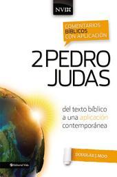 Comentario bíblico con aplicación NVI 2 Pedro y Judas: Del texto bíblico a una aplicación contemporánea