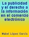 La Publicidad Y El Derecho A La Informacion En El Comercio Electronico