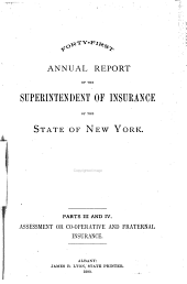 Annual Report of the Superintendent of Insurance to the New York Legislature: Volume 1900