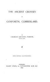 The Ancient Crosses at Gosforth, Cumberland
