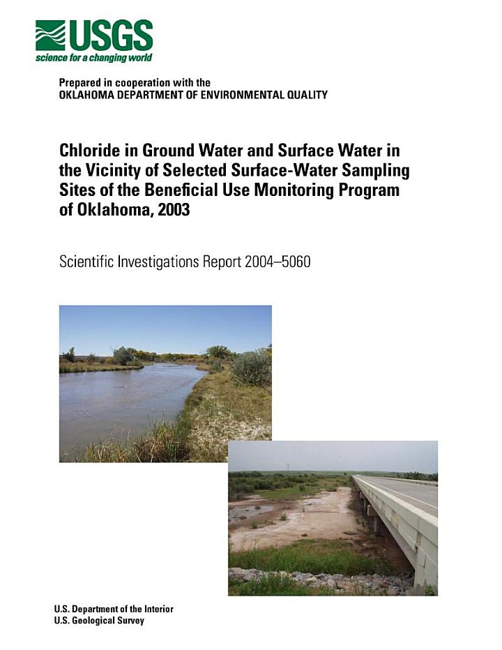 Chloride in ground water and surface water in the vicinity of selected surface-water sampling sites of the Beneficial Use Monitoring Program of Oklahoma, 2003