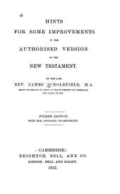 Hints for some improvements in the Authorised version of the New Testament