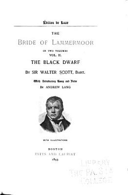 The bride of Lammermoor  cont d   The black dwarf