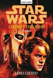 Star Wars. Labyrinth des Bösen