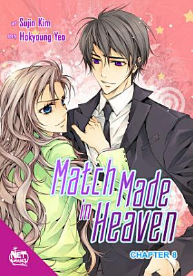 Match Made in Heaven Chapter 8