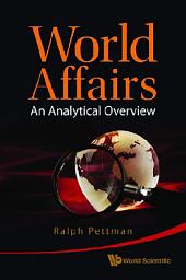 World Affairs: An Analytical Overview