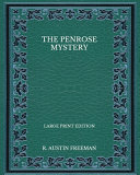 The Penrose Mystery - Large Print Edition