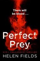 Perfect Prey  a DI Callanach Thriller  Book