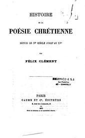 Histoire de la poésie chrétienne depuis le IVe siècle jusqu'au XVe