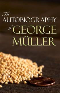 The Autobiography of George M  ller Book