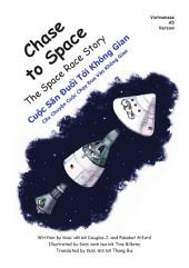 Persecución Espacial Chase to Space English-Spanish Version: La Historia de la Carrera Espacial The Space Race Story
