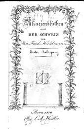 Akazienblüthen aus der Schweiz: Taschenbuch für Freimaurer, Band 1