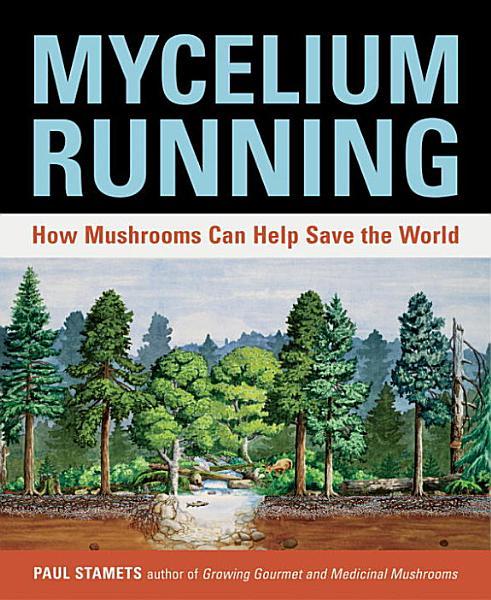 Download Mycelium Running Book