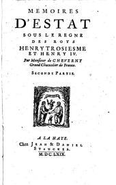 Les Mémoires d'Estat, de Messire Philippes Hurault, Comte de Cheverny.... Avec une instruction à Monsieur son fils. Ensemble la généalogie de la Maison des Huraults (suitte et fin de mondit sieur ... de Cheverny ... par P. Hurault l'abbé de Pont-Lenoy).