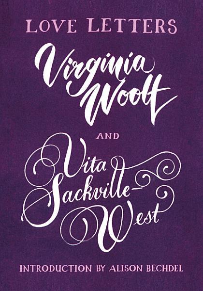 Download Love Letters  Vita and Virginia Book