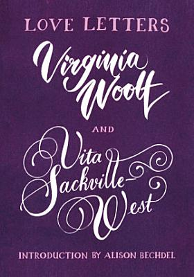 Love Letters  Vita and Virginia