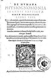 De humana physiognomonia libri IIII. ... nunc a mendis ... emendati primum in Germania in lucem editi