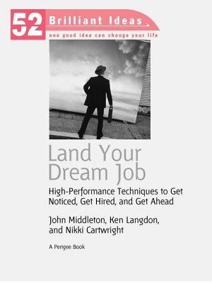 Land Your Dream Job  52 Brilliant Ideas
