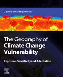The Geography of Climate Change Vulnerability