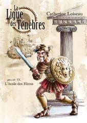 L'Ecole des héros: La Ligue des ténèbres - 9