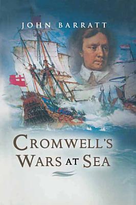 Cromwell s Wars at Sea PDF
