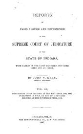 Reports of Cases Argued and Determined in the Supreme Court of Judicature of the State of Indiana: Volume 108