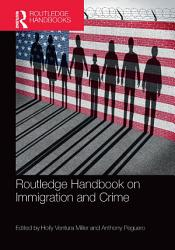 Routledge Handbook on Immigration and Crime PDF