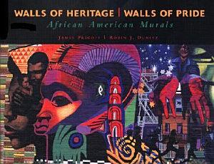 Walls of Heritage  Walls of Pride Book