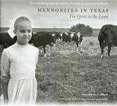 Mennonites in Texas: The Quiet in the Land