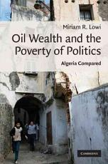 Oil Wealth and the Poverty of Politics PDF