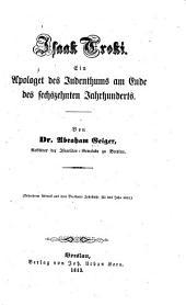 Isaak Troki: ein Apologet des Judenthums am Ende des sechzehnten Jahrhunderts