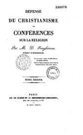 Défense du christianisme: ou Conférences sur la religion