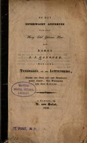 Op het onverwacht afsterven van den Hoog Edel Geboren Heer den Baron J. J. Gansneb, genaamd Tengnagel tot den Luttenberg, ... voorzien