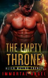 The Empty Throne: Alien Mating Frenzy