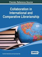 Collaboration in International and Comparative Librarianship PDF