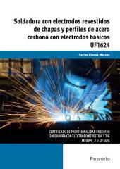 UF1624 - Soldadura con electrodos revestidos de chapas y perfiles de acero carbo