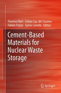 Cement Based Materials for Nuclear Waste Storage