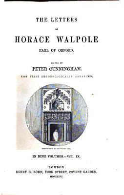 The Letters of Horace Walpole  Earl of Oxford  9 PDF