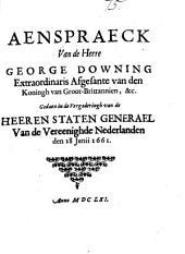 Aenspraeck ... gedaen in de vergaderingh van de ... staten generael van de Vereenighde Nederlanden den 18 Junii [announcing the accession of Charles ii &c. In Dutch and Fr.].