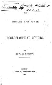 The History and Power of Ecclesiastical Courts