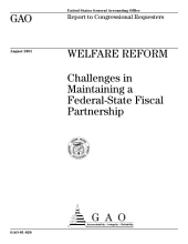 Welfare reform : challenges in maintaining a federalstate fiscal partnership : report to congressional requesters
