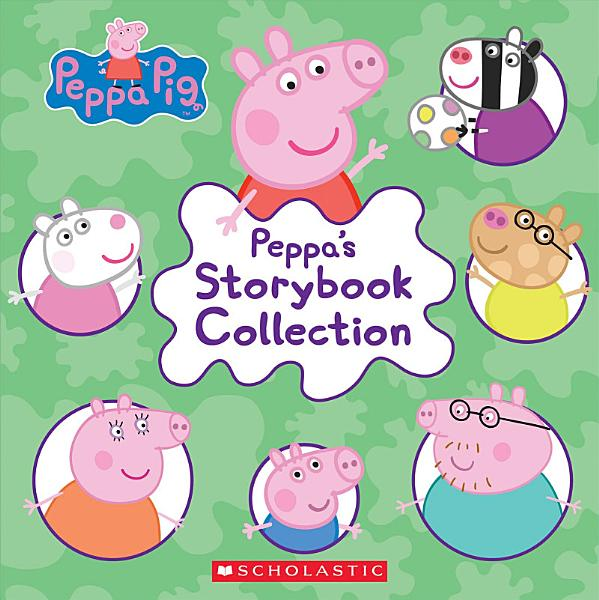 Download Peppa s Storybook Collection  Peppa Pig  Book