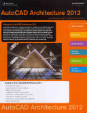 AutoCAD Architecture 2012 Course Notes for Wyatt s Accessing AUTOCAD Architecture 2012 PDF
