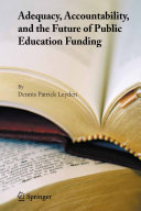 Adequacy, Accountability, and the Future of Public Education Funding