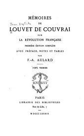 Mémoires de Louvet de Couvrai sur la révolution française: Volume1
